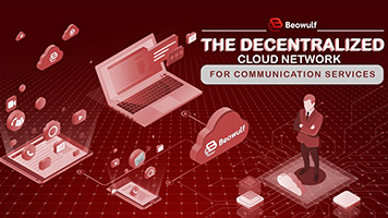Beowulf Blockchain - The Decentralized Cloud Network for Communication Services