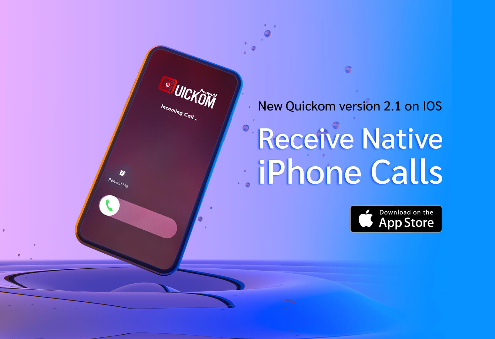 Enhanced Phone Calling Experience with QUICKOM CallKit