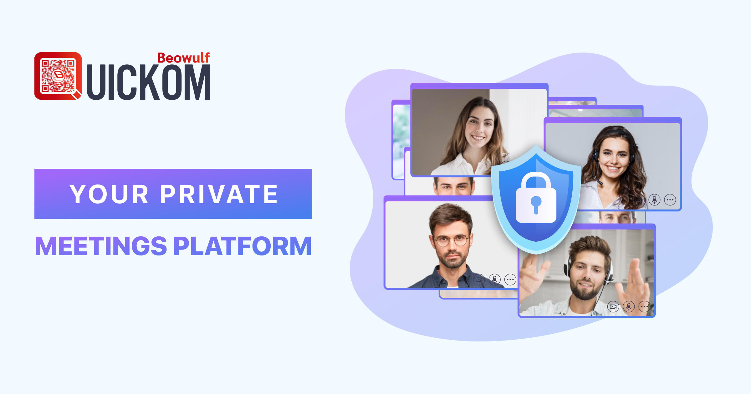 QUICKOM Reinvents Online Meetings with Unparalleled End-to-End Encryption to Protect Confidential Communications Beowulf Blockchain